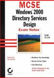 MCSE : Windows 2000 Directory Services Design Exam Notes, Govanus, Gary, 0782127657