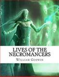 Lives of the Necromancers, William Godwin, 1477657657