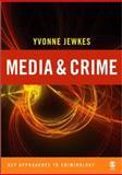 Media and Crime, Jewkes, Yvonne, 0761947655