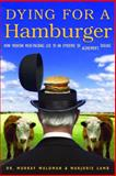 Dying for a Hamburger, Murray Waldman and Marjorie Lamb, 0771087659