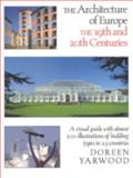 The Architecture of Europe, Doreen Yarwood, 0929587650