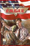 The New Adventures of the Eagle, Bobby Nash and Nick Ahlhelm, 1477577653