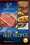 Simple Beef Recipes, Maggie Brooke, 1481987658