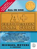 A+ Certification Exam Guide, Meyers, Michael J., 0079137652