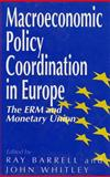 Macroeconomic Policy Coordination in Europe 9780803987654