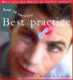 How to Survive Best Practice, McWilliam, Erica, 0868407658