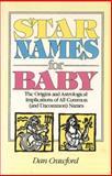 Star Names for Baby, Dan Crawford, 0898657652