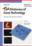 The Dictionary of Gene Technology, Günter Kahl and Gunter Kahl, 3527307656
