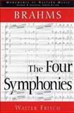 Brahms : The Four Symphonies, Frisch, Walter, 0028707656