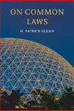 On Common Laws, Glenn, H. Patrick, 0199227659