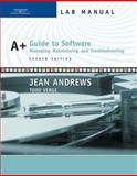 A+ Guide to Software : Managing, Maintaining, and Troubleshooting, Andrews, Jean and Verge, Todd, 0619217650