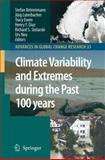 Climate Variability and Extremes during the Past 100 Years, , 1402067658