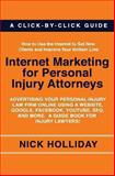 Internet Marketing for Personal Injury Attorneys, Nick Holliday, 1456387650