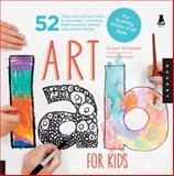 Art Lab for Kids, Susan Schwake, 1592537650