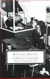 Eichmann in Jerusalem, Hannah Arendt, 0140187650