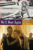 We'll Meet Again : Musical Design in the Films of Stanley Kubrick, McQuiston, Kate, 0199767653