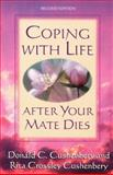 Coping with Life after Your Mate Dies, Donald C. Cushenbery and Rita Crossley Cushenbery, 0801057655