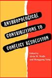 Anthropological Contributions to Conflict Resolution, , 0820317659