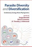 Parasite Diversity and Diversification : Evolutionary Ecology Meets Phylogenetics, , 1107037654
