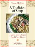 A Tradition of Soup, Teresa M. Chen, 155643765X