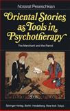 Oriental Stories As Tools in Psychotherapy : CorR. 2nd Print 1985, Peseschkian, N., 3540157654