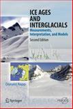 Ice Ages and Interglacials : Measurements, Interpretation, and Models, Rapp, Donald, 3642437656