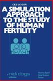 A Simulation Approach to the Study of Human Fertility, Santow, Gigi, 9020707655