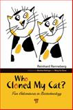 Who Cloned My Cat? : Fun Adventures in Biotechnology, Renneberg, Reinhard, 9814267651