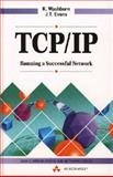 TCP/IP : Running a Successful Network, Washburn, Kevin, 0201627655