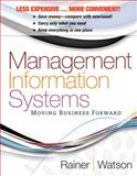 Management Information Systems Binder Ready Version, Rainer, R. Kelly and Watson, Hugh J., 0470917652