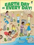 Earth Day Is Every Day!, Heather Allen, 0486477657