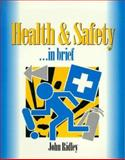 Health and Safety... In Brief, Ridley, John R., 075063765X