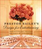 Preston Bailey's Design for Entertaining 1st Edition