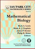 Mathematical Biology, Mark A. J. Chaplain, James P. Keener, and Philip K. Maini Mark A. Lewis, 0821847651