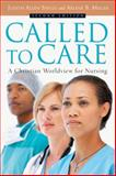 Called to Care, Judith Allen Shelly and Arlene B. Miller, 083082765X