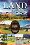 Land for Love and Money, Reid Lance Rosenthal, 0982157657