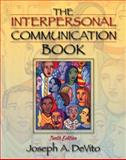 The Interpersonal Communication Book, DeVito, Joseph A., 0205367658
