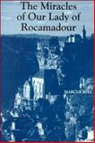 The Miracles of Our Lady of Rocamadour 9780851157658