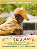 Literacy's Beginnings : Supporting Young Readers and Writers, McGee, Lea M. and Richgels, Donald J., 013261765X