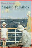 Empire Families : Britons and Late Imperial India, Buettner, Elizabeth, 0199287651