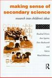 Making Sense of Secondary Science : Research into Children's Ideas, Driver, Rosalind and Squires, Ann, 0415097657