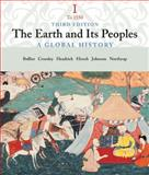 The Earth and Its Peoples : A Global History, Bulliet, Richard W. and Crossley, Pamela, 0618427651