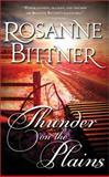 Thunder on the Plains, Rosanne Bittner, 1402267657