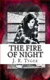 The Fire of Night, J. Tyger, 1492987654