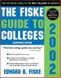 The Fiske Guide to Colleges 2002 9781570717659