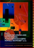 Data Communications and Networking Fundamentals Using Novell NetWare 3.11, Ramos, Emilio and Schroeder, Al, 0024077666