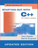Starting Out with C++, Gaddis, Tony and Krupnow, Barret, 032138766X