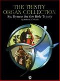 Trinity Organ Collection, Powell, Robert J., 0769277667