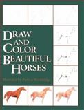 Draw and Color Beautiful Horses, Breakthrough Staff, 0914327666