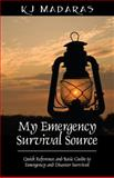 My Emergency Survival Source, K. J. Madaras, 1432787667